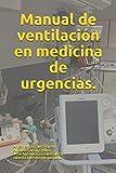 Manual de ventilación en medicina de urgencias.