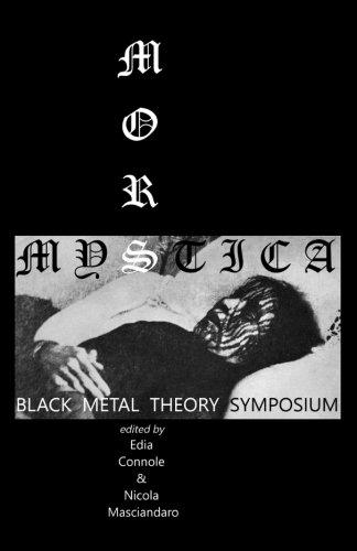Mors Mystica: Black Metal Theory Symposium