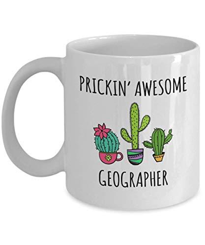 Regalo de geógrafo Prickin 'Impresionante decoración de cactus geógrafo Taza de café Taza de té Regalos inspiradores divertidos