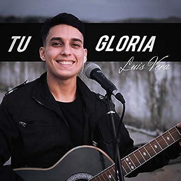 Tu Gloria (Versión Especial 2020)