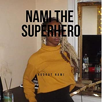 Nami the Superhero