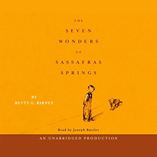 Seven Wonders of Sassafras Springs audiobook cover art