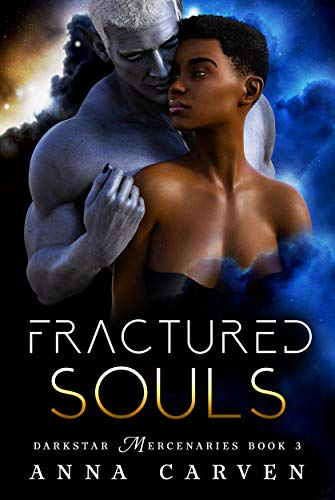 Fractured Souls (Darkstar Mercenaries Book 4) (English Edition)