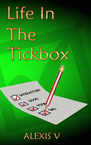 Life in the Tick Box (English Edition)