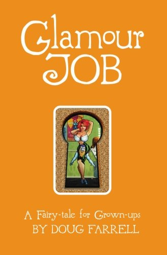 Image of Glamour Job: A Fairy-Tale for Grown-ups