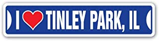 I Love Tinley Park, Illinois Street Sign il City State us Wall Road décor Gift