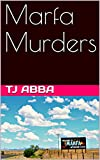 Marfa Murders (English Edition)