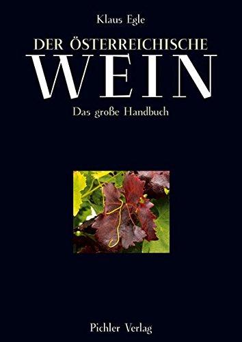 Der österreichische Wein: Das große Handbuch