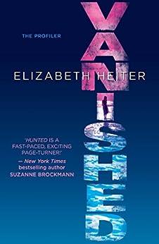 Vanished (The Profiler Book 2) by [Elizabeth Heiter]