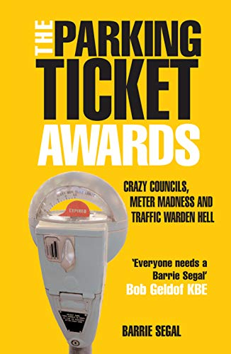 The Parking Ticket Awards: Crazy Councils, Meter Madness & Traffic Warden Hell