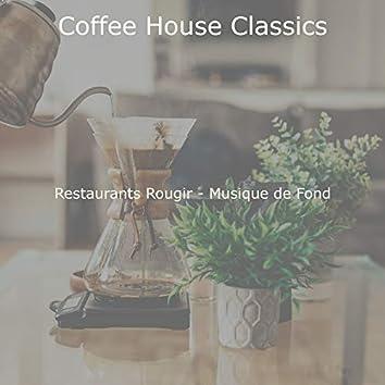Restaurants Rougir - Musique de Fond