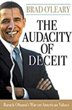 The Audacity of Deceit: Barack Obama's War on American Values