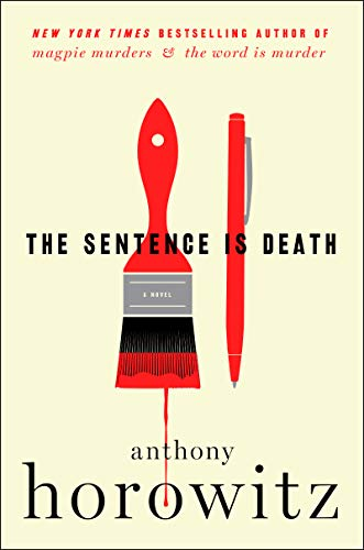 The Sentence Is Death: A Novel (Detective Daniel Hawthorne)