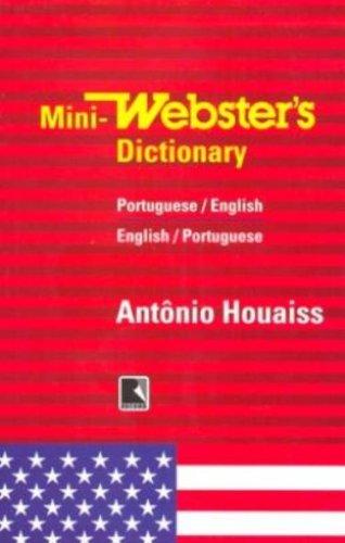 Mini-Webster's Dicionário. Inglês-Português / Português-Inglês