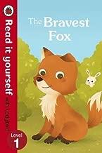 Read It Yourself with Ladybird Bravest Fox (mini Hc): Level 1