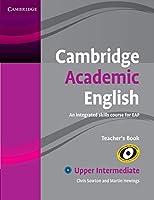 Cambridge Academic English B2 Upper Intermediate Teacher's Book: An Integrated Skills Course for EAP