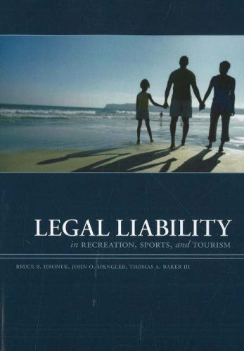Legal Liability in Recreation Sports and Tourism, 3rd...