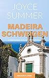 Madeiraschweigen: Comissário Avilas dritter Fall (Avila Mysteries, Band 3)