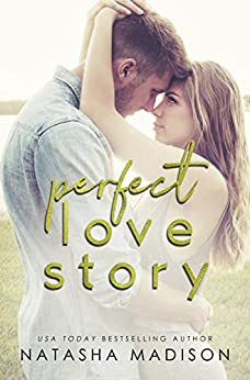 Perfect Love Story (Love Series Book 1) by [Natasha Madison]