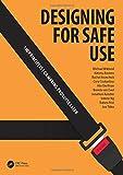 Designing for Safe Use: 100 Principles for Making Products Safer