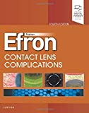 Contact Lens Complications: Expert Consult - Online and Print - Nathan Efron Efron  BSCOptom  PhD  DSc  FAAO  FIACLE  FCCLSA  FBCLA  FACO