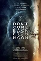 Don't Come Back From The Moon [DVD]