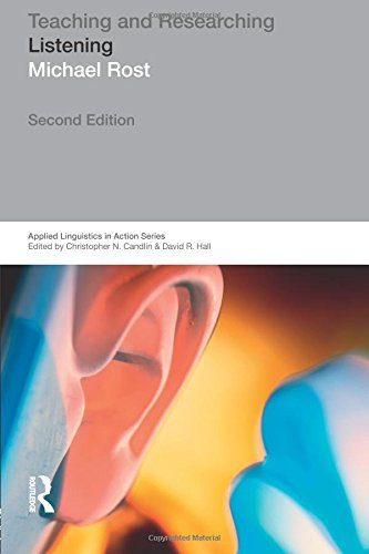 Teaching and Researching: Listening (Applied Linguistics in Action)