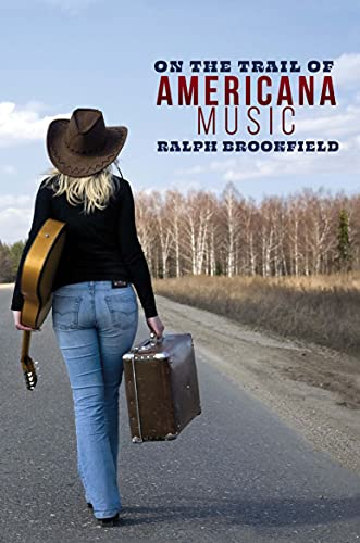 On the Trail of Americana Music
