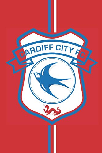 Cardiff City FC: Notebook journal High Quality size 6x9 100 page for fans of Cardiff City FC