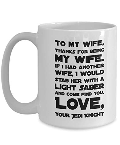 N\A Gracias por ser mi Esposa Taza de café, Regalos del día de San Valentín de Star Wars, Taza de Star Wars Caballero Jedi Divertido Regalo de cumpleaños sarcástico de Navidad del Esposo