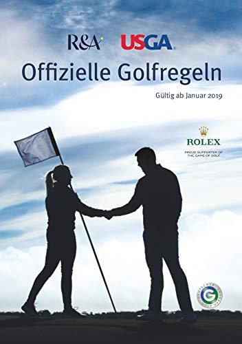 Offizielle Golfregeln: Gültig ab Januar 2019