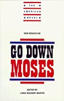 New Essays on Go Down, Moses (The American Novel) by Unknown(1996-06-13)