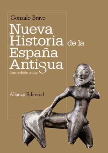 Nueva historia de la España antigua: Una revisión crítica (El libro universitario - Manuales)