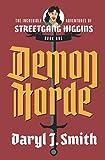Demon Horde (The Incredible Adventures of Streetgang Higgins)