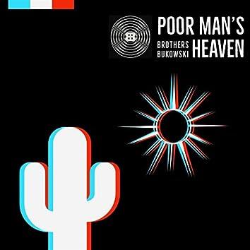 Poor Man's Heaven
