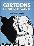 world war 2 cartoons - Cartoons of World War II