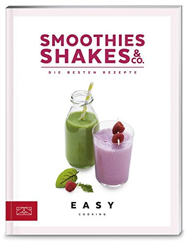 Smoothies, Shakes & Co. (Easy Kochbücher)
