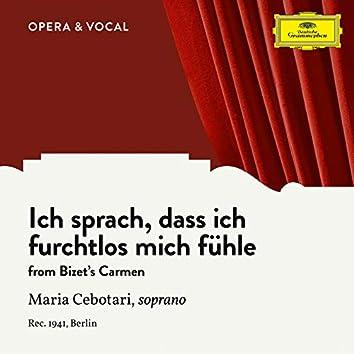 Bizet: Carmen, WD 31: Ich sprach, dass ich furchtlos mich fühle (Sung in German)