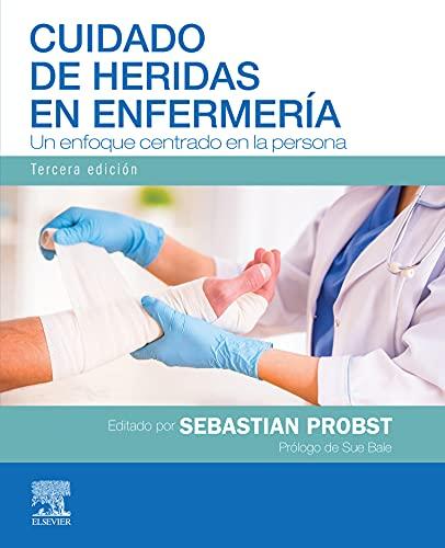 Cuidado de heridas en enfermería: Un enfoque centrado en la persona