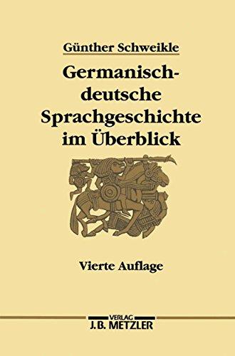 Germanisch-deutsche Sprachgeschichte im Überblick