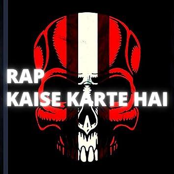 Rap Kaise Karte Hai