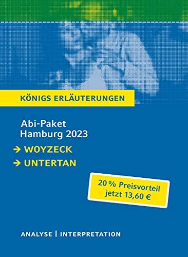 Abitur Deutsch Hamburg 2023 - Königs-Erläuterungen-Paket: Ein Bundle mit allen Lektürehilfen zur Abiturprüfung: Der Untertan, Woyzeck