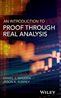 An Introduction to Proof through Real Analysis
