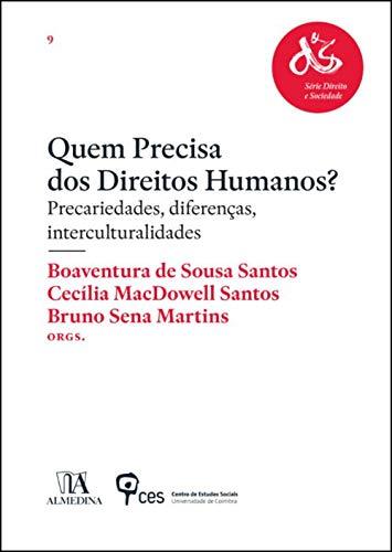 Quem Precisa dos Direitos Humanos?