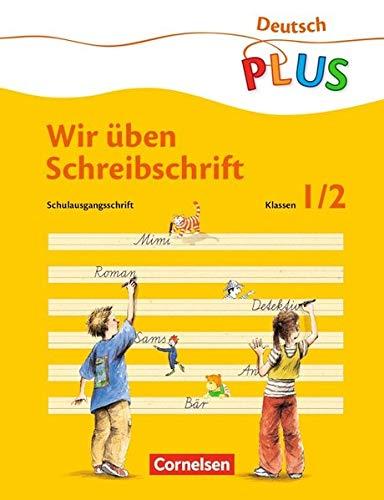 Deutsch plus - Grundschule - Lesen und Schreiben üben: ABC-Reise, neue Rechtschreibung, Übungsheft 'Wir üben Schreibschrift'