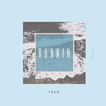 Runnin (feat. Tpraise)