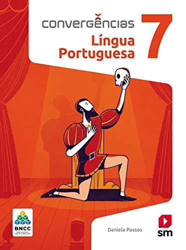 Convergências Portugues 7º Ano Ed 2019 - Bncc
