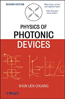 Physics of Photonic Devices (Wiley Series in Pure and Applied Optics Book 82)