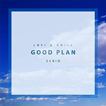 LoFi & Chill - Good Plan