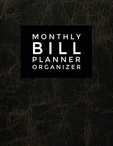 Monthly Bill Planner Organizer: Budgeting Planner 2018 - 2019 : Finance Monthly Budget Planner Journal Notebook | Budget Planning | Budget Planer | ... Budget Planner and Bill Tracker) (Volume 79)
